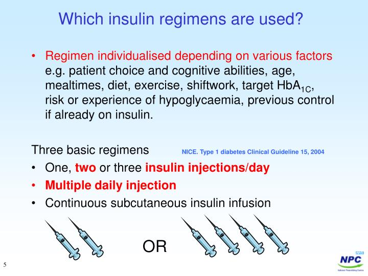 Which insulin regimens are used?