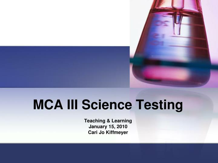MCA III Science Testing