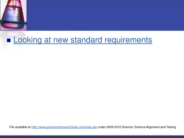 Looking at new standard requirements
