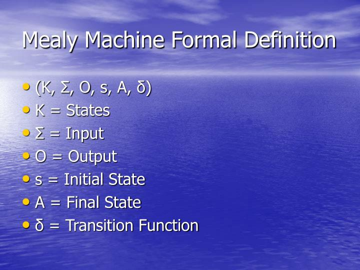 Mealy Machine Formal Definition