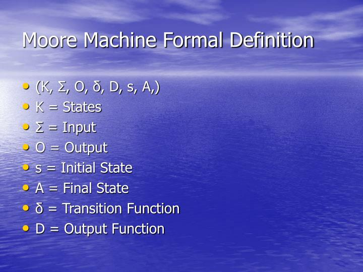 Moore Machine Formal Definition