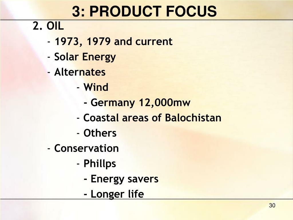 3: PRODUCT FOCUS