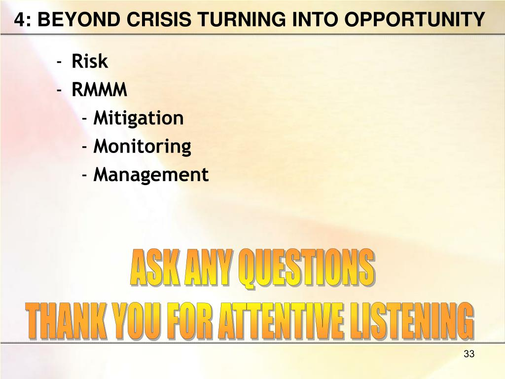 4: BEYOND CRISIS TURNING INTO OPPORTUNITY