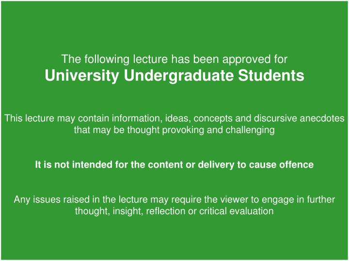 The following lecture has been approved for