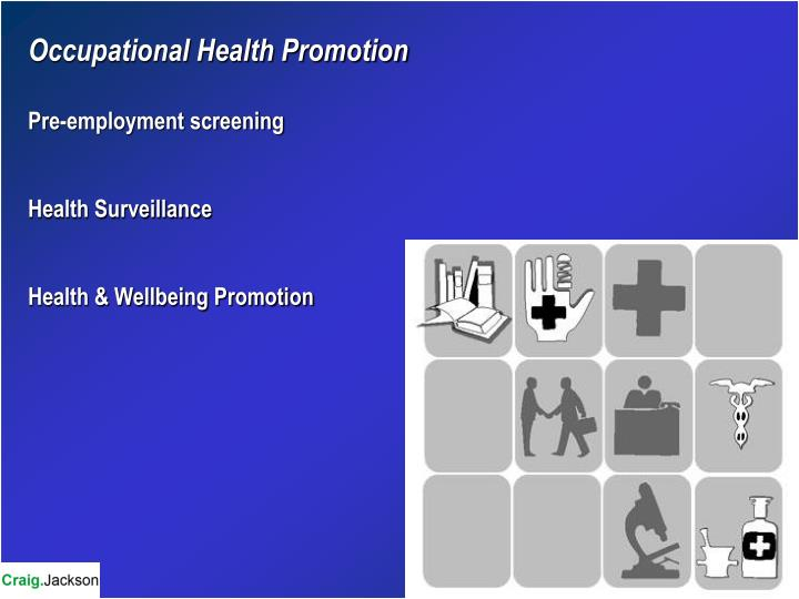 Occupational Health Promotion