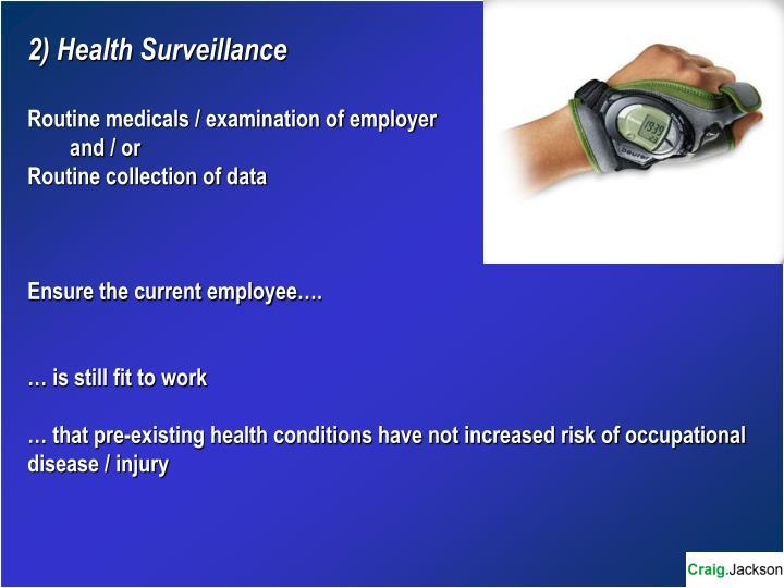 2) Health Surveillance