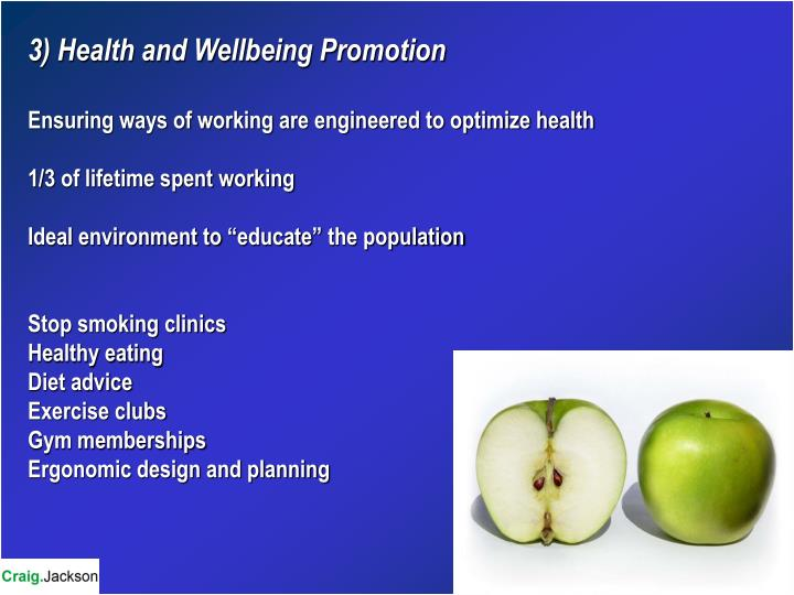 3) Health and Wellbeing Promotion