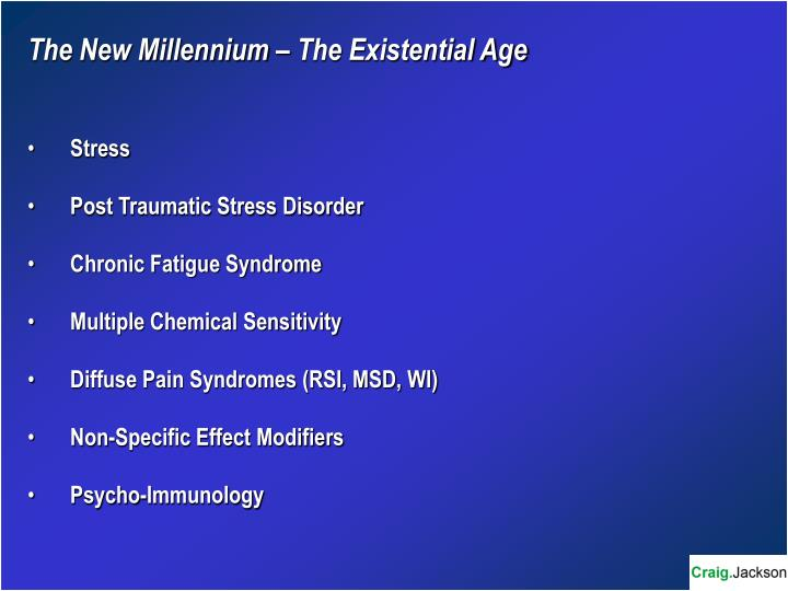 The New Millennium – The Existential Age