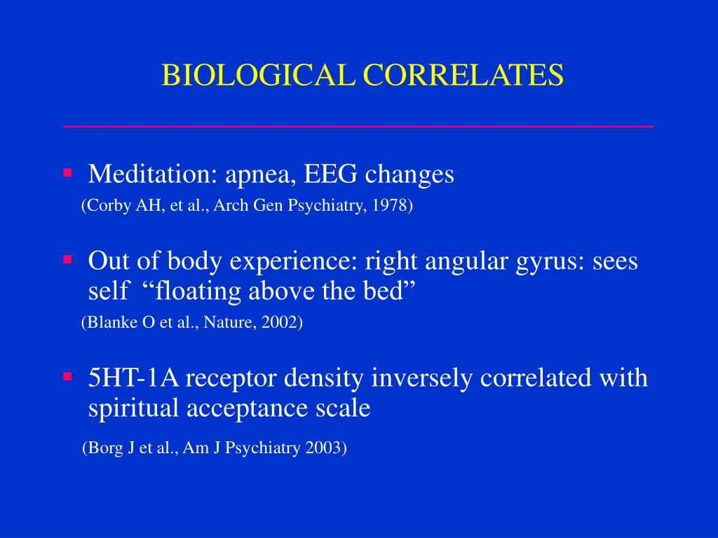 BIOLOGICAL CORRELATES