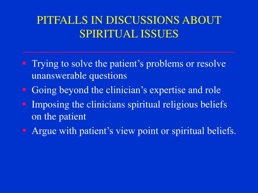 PITFALLS IN DISCUSSIONS ABOUT SPIRITUAL ISSUES