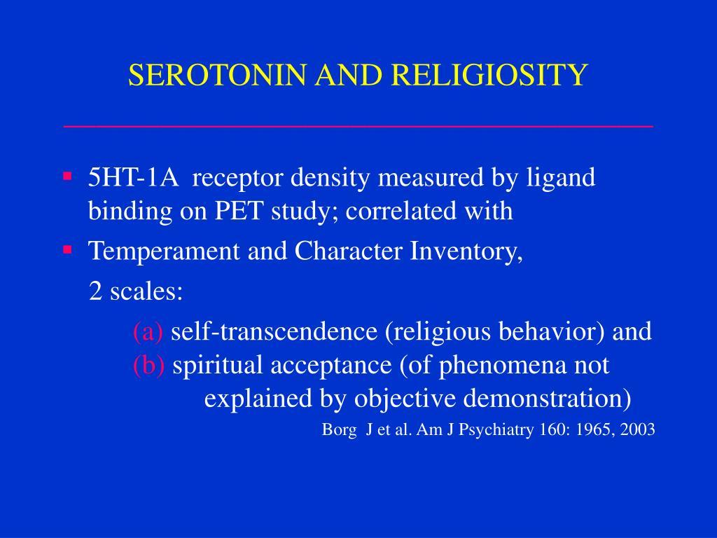 SEROTONIN AND RELIGIOSITY
