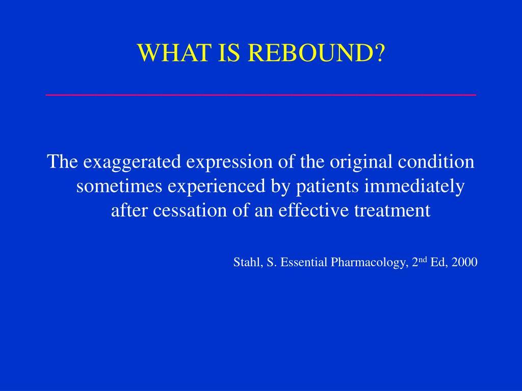 WHAT IS REBOUND?