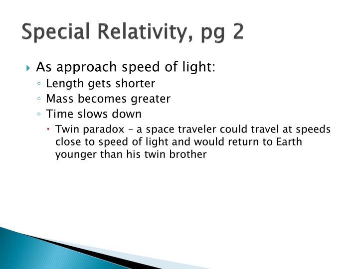 Special Relativity, pg 2