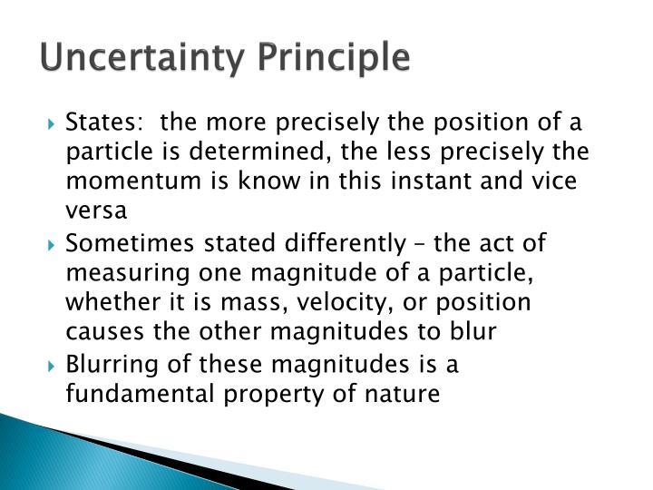 Uncertainty Principle