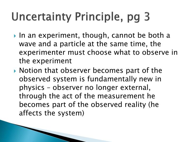 Uncertainty Principle, pg 3