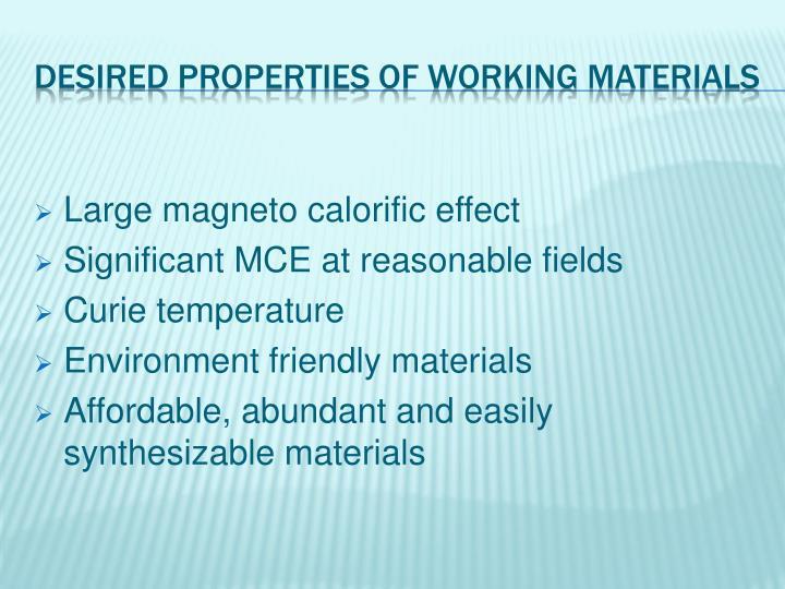 Large magneto calorific effect