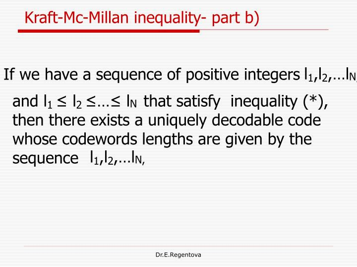 Kraft-Mc-Millan inequality- part b)
