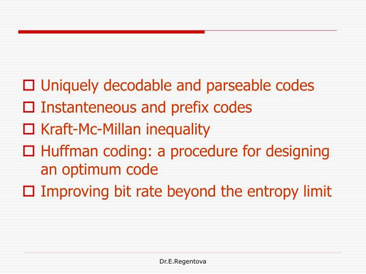 Uniquely decodable and parseable codes