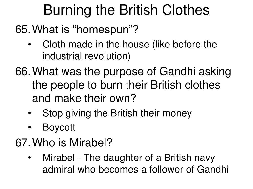 Burning the British Clothes