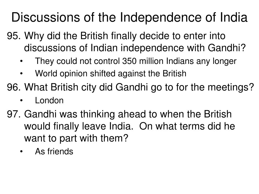Discussions of the Independence of India