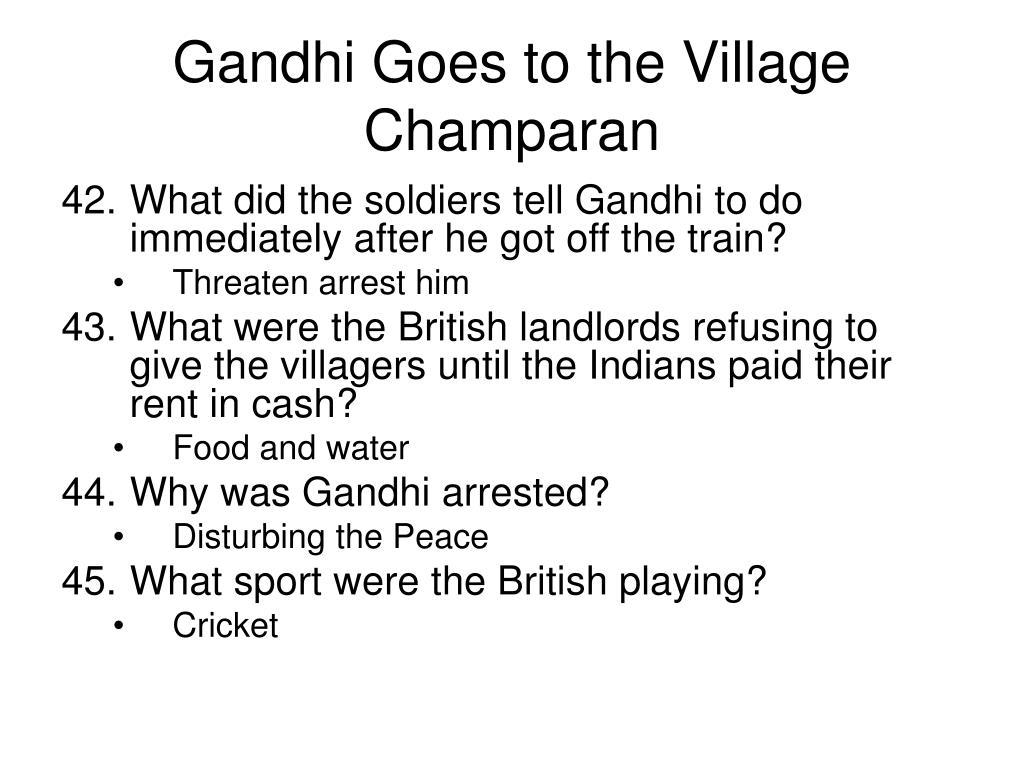 Gandhi Goes to the Village Champaran