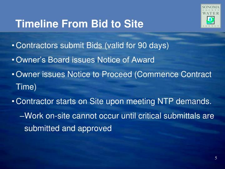 Timeline From Bid to Site
