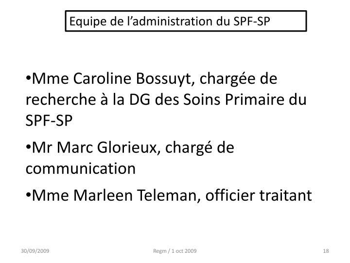 Equipe de l'administration du SPF-SP