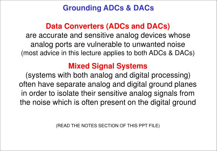 Grounding adcs dacs