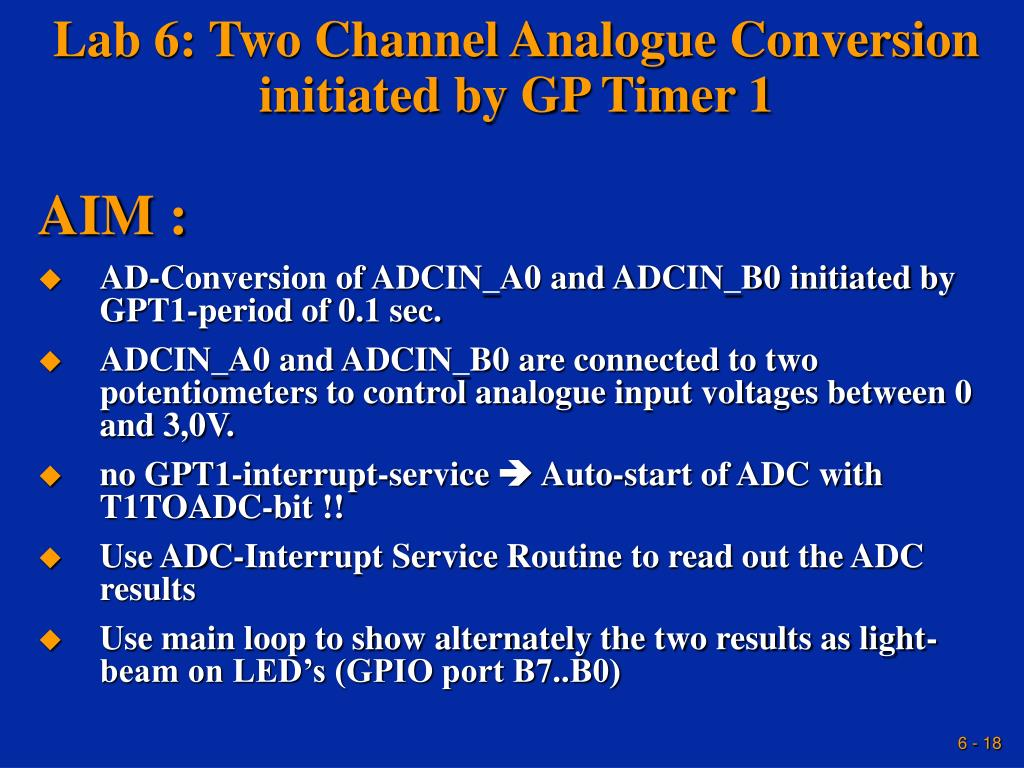Lab 6: Two Channel Analogue Conversion  initiated by GP Timer 1