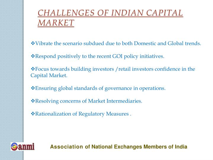 CHALLENGES OF INDIAN CAPITAL MARKET