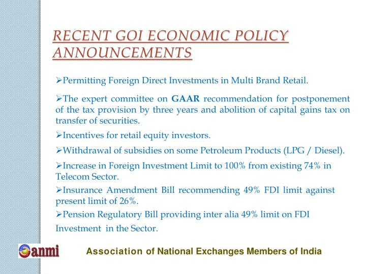 RECENT GOI ECONOMIC POLICY ANNOUNCEMENTS