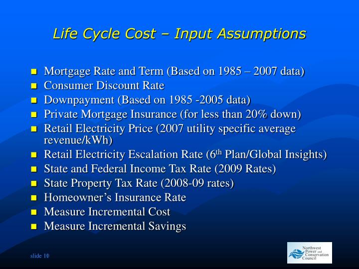 Life Cycle Cost – Input Assumptions