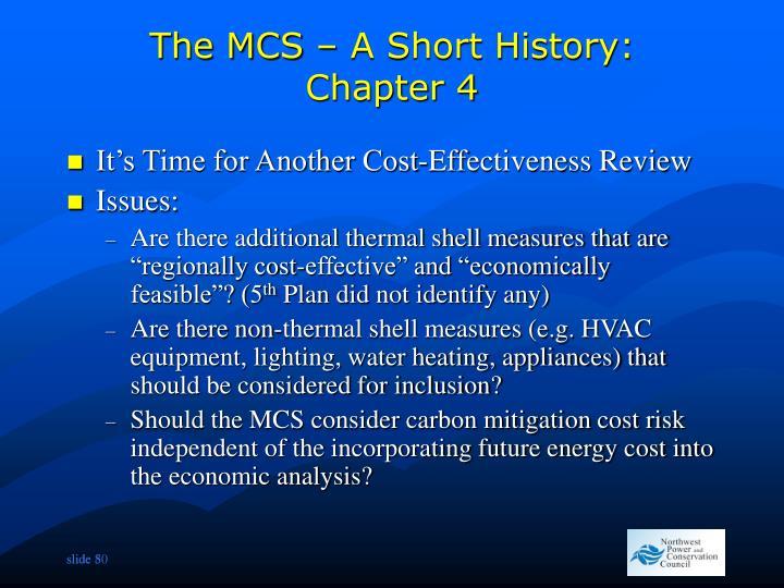 The MCS – A Short History: