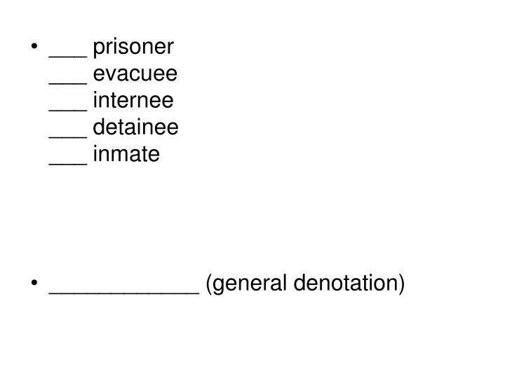 ___ prisoner