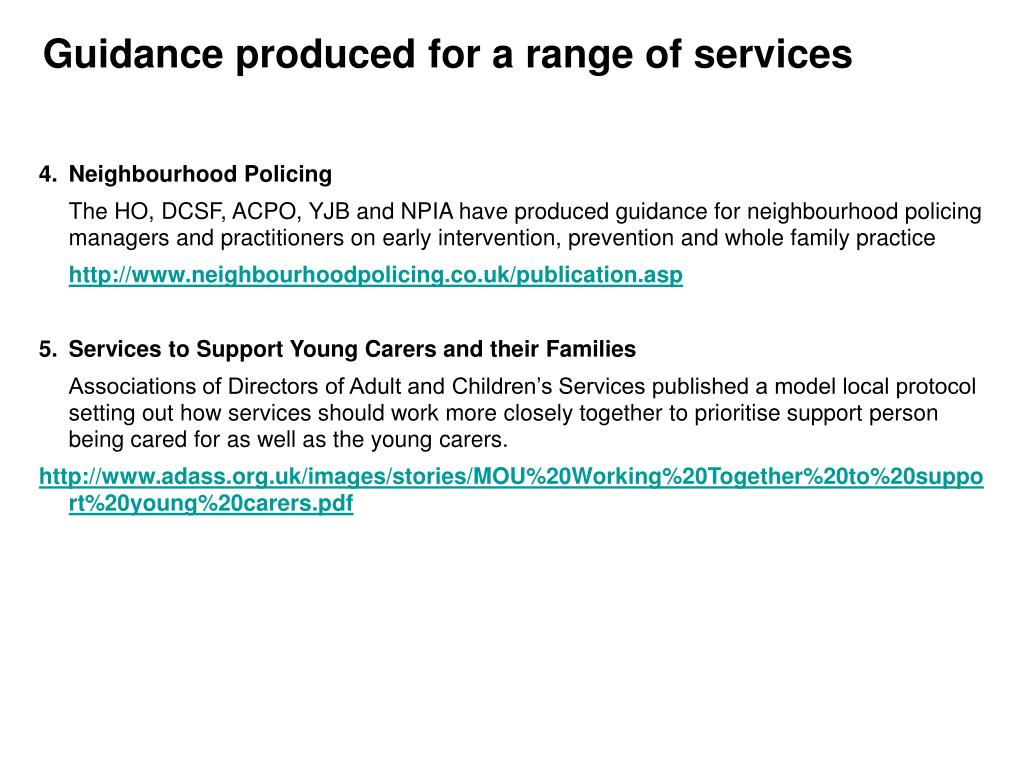 Guidance produced for a range of services