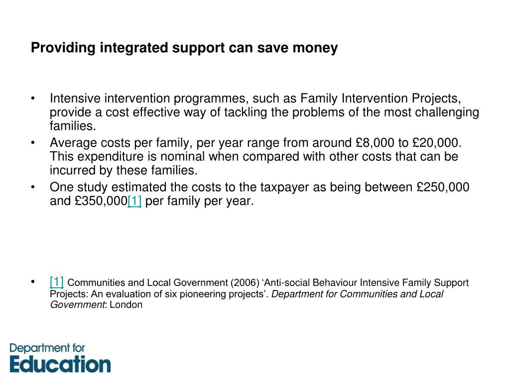 Providing integrated support can save money