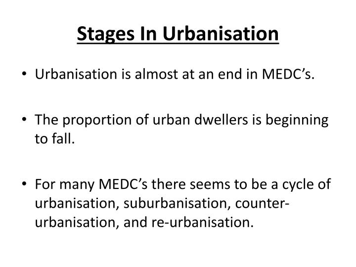 Stages in urbanisation