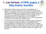 1 las formas el pan pagos a elba esther gordillo