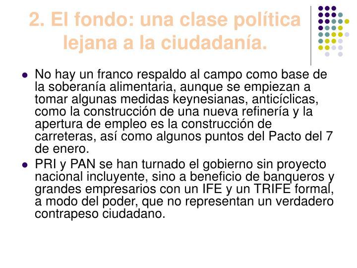 2. El fondo: una clase política lejana a la ciudadanía.