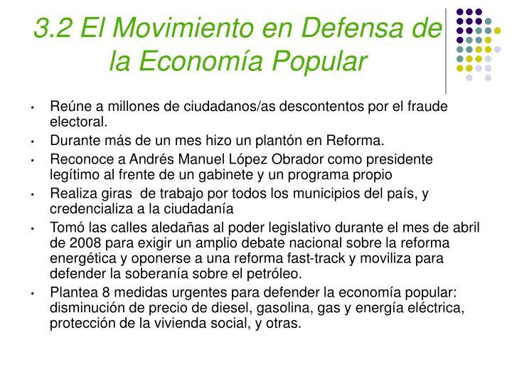 3.2 El Movimiento en Defensa de la Economía Popular