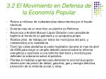 3 2 el movimiento en defensa de la econom a popular
