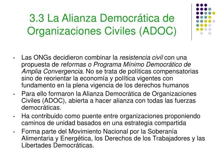 3.3 La Alianza Democrática de Organizaciones Civiles (ADOC)