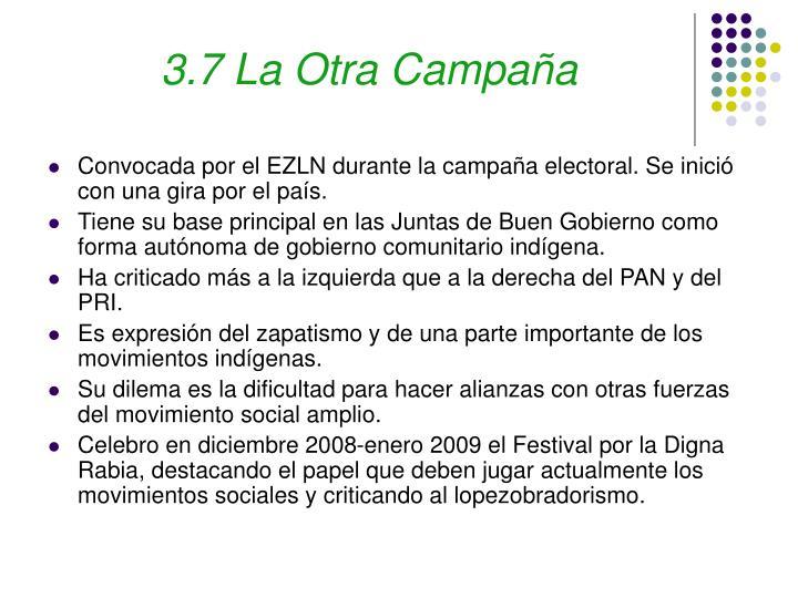 3.7 La Otra Campaña