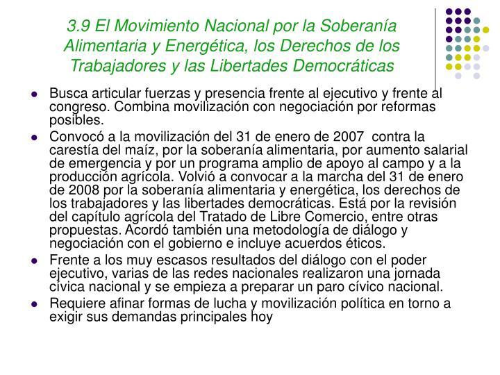 3.9 El Movimiento Nacional por la Soberanía Alimentaria y Energética, los Derechos de los Trabajadores y las Libertades Democráticas
