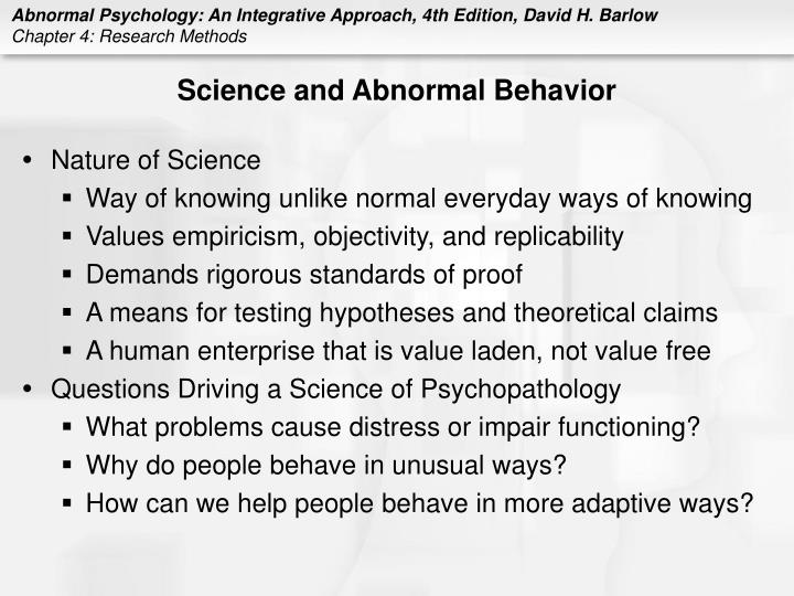 Science and abnormal behavior