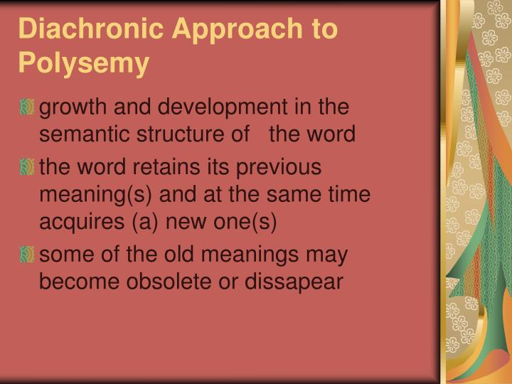 Diachronic Approach to Polysemy