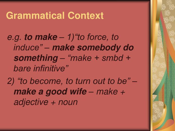 Grammatical Context