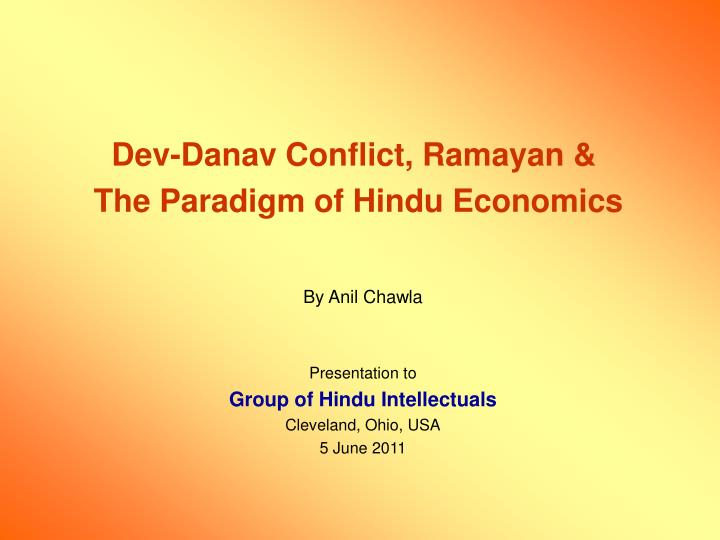 Dev danav conflict ramayan the paradigm of hindu economics