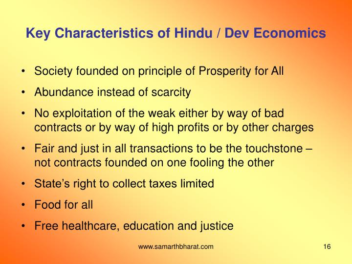 Key Characteristics of Hindu / Dev Economics