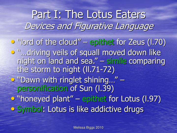 Part I: The Lotus Eaters